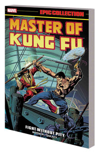 MASTER OF KUNG FU EPIC COLLECTION VOL 2 TP FIGHT WITHOUT PITY