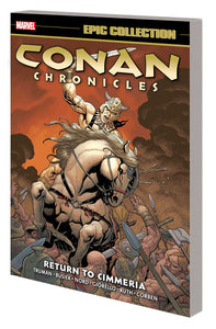 Conan Chronicles Epic Collection Vol. 3: Return to Cimmeria TP *OOP*