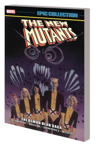 New Mutants Epic Collection Vol. 2: The Demon Bear Saga TP