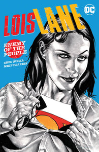 LOIS LANE ENEMY OF THE PEOPLE TP