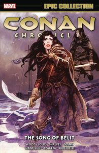 Conan Chronicles Epic Collection Vol. 6: The Song of Belit TP
