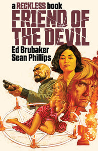Friend of the Devil, A Reckless Book (Vol 2) HC by Brubaker & Phillips