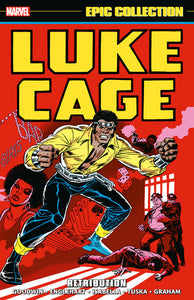 Luke Cage Epic Collection Vol 1: Retribution TP
