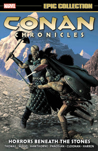 Conan Chronicles Epic Collection Vol. 5: Horrors Beneath the Stones TP *OOP*