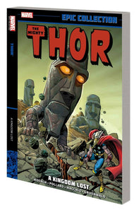 Thor Epic Collection Vol. 11: A Kingdom Lost TP