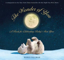 The Wonder of You: A Book for celebrating Baby's First Year