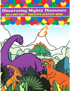 Do A Dot Mighty Dinosaurs Coloring Book