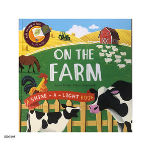 ON THE FARM -Shine-a-Light Book