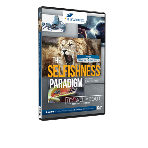 Prequel of the Bible: The Selfishness Paradigm