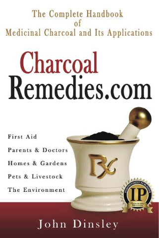 The Complete Handbook of Medicinal Charcoal and Its Applications
