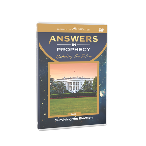 Answers In Prophecy: Surviving the Election Episode 1 DVD