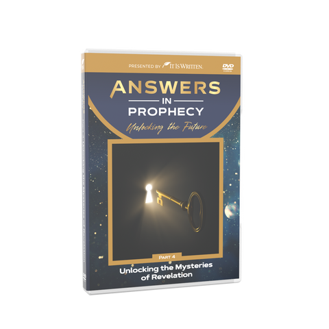 Answers In Prophecy: Unlocking the Mysteries of Revelation Episode 4 DVD