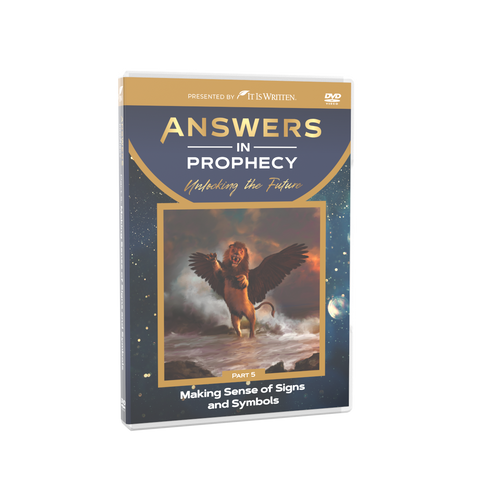 Answers In Prophecy: Making Sense of Signs and Symbols Episode 5 DVD