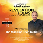A New Day is Dawning CD #19: The Man God Tried to Kill
