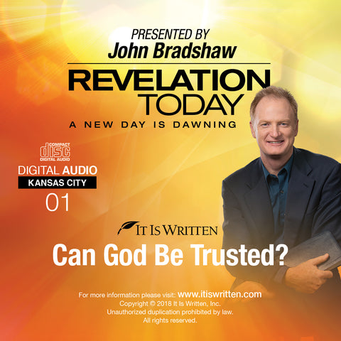 A New Day is Dawning CD #01: Can God Be Trusted?