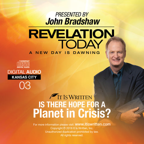 A New Day is Dawning CD #03: Is There Hope for a Planet in Crisis?