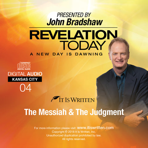 A New Day is Dawning CD #04: The Messiah and the Judgment