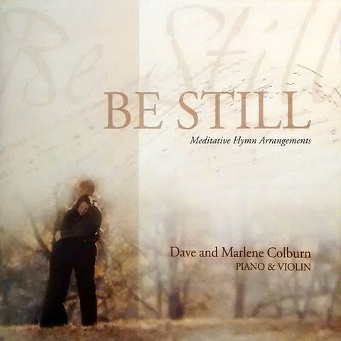 Be Still CD