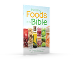 Healing Foods of the Bible