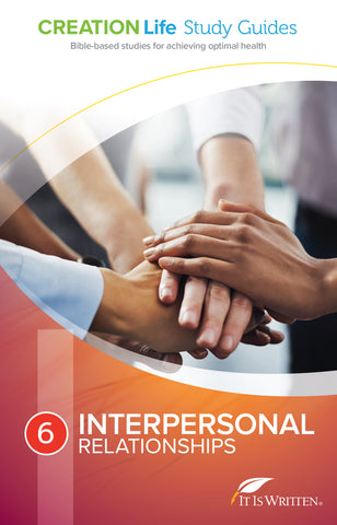 Interpersonal Relationships (CREATION Life Study 6)