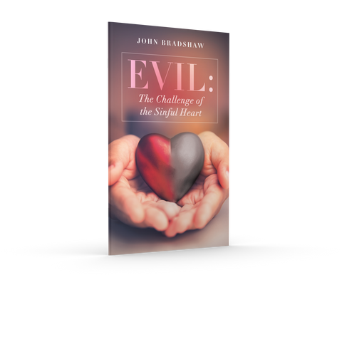 Evil: The Challenge of the Sinful Heart