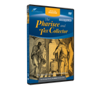 Lessons for All Time: The Pharisee and Tax Collector DVD