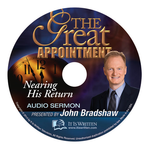 The Great Appointment: Nearing His Return AUDIO-0