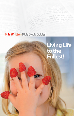 Living Life to the Fullest (Bible Study Guide 15)-0