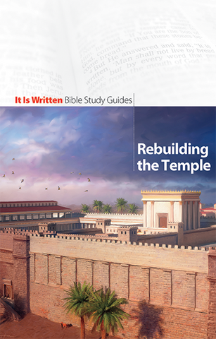 Rebuilding the Temple (Bible Study Guide 16)-0