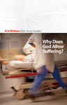 Why Does God Allow Suffering? (Bible Study Guide 3)-0