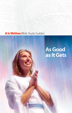 As Good As It Gets (Bible Study Guide 5)-0