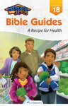 A Recipe for Health (My Place with Jesus Guide 18) -0