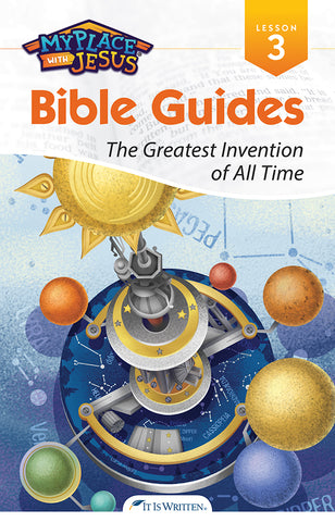 The Greatest Invention of All Time (My Place with Jesus Guide 3) -0