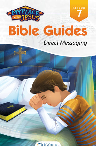 Direct Messaging (My Place with Jesus Guide 7) -0