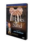 Ropes of Sand DVD-0