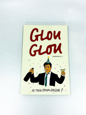 "Glou Glou Magazine - ""The Champagne Edition"" Volume 1"