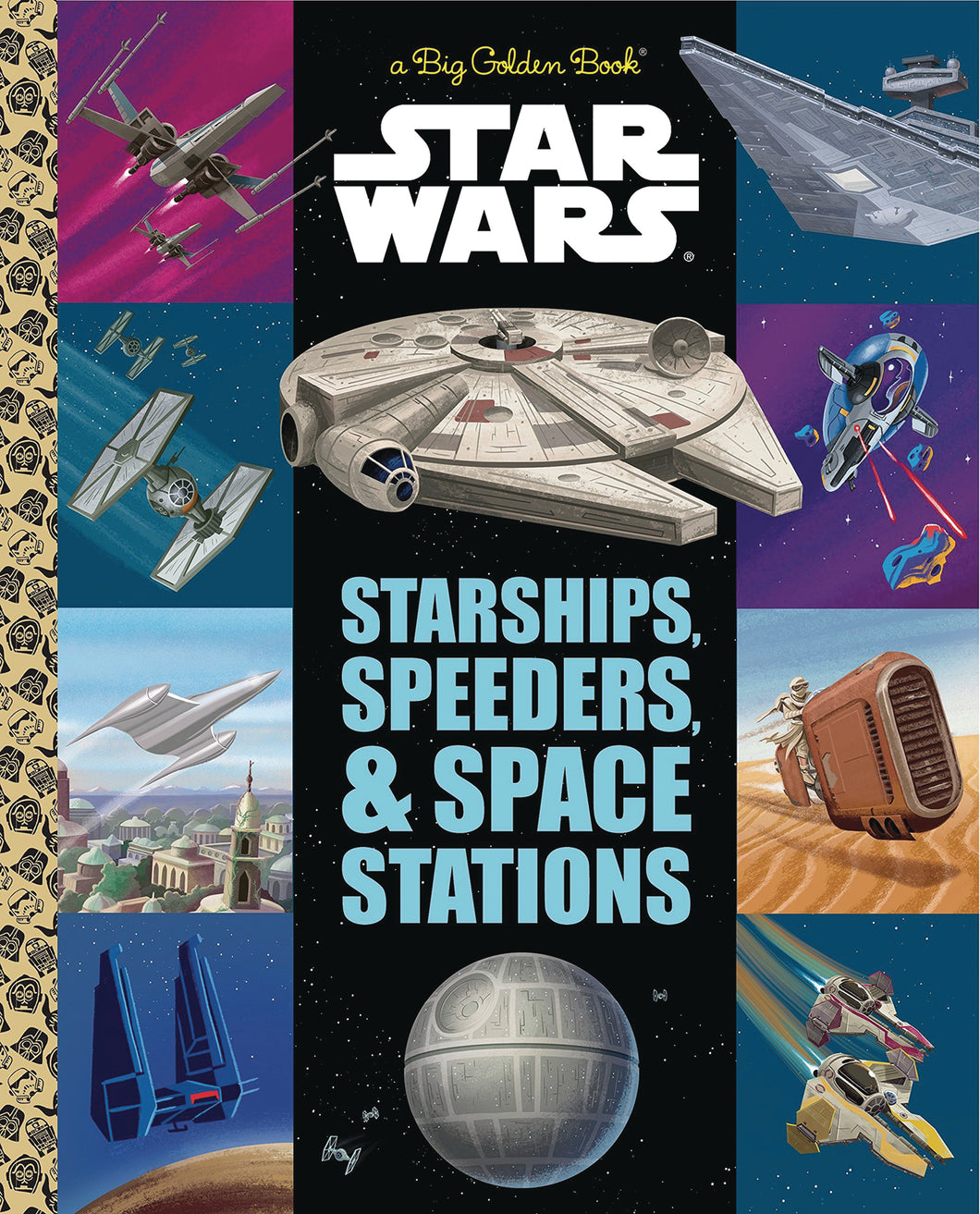 STAR WARS STARSHIPS SPEEDERS LITTLE GOLDEN BOOK (C: 1-1-0) - 2 Geeks Comics