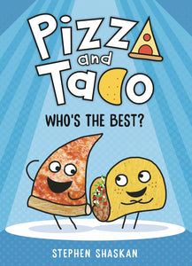 PIZZA AND TACO YA GN VOL 01 WHOS THE BEST (C: 0-1-0) - 2 Geeks Comics