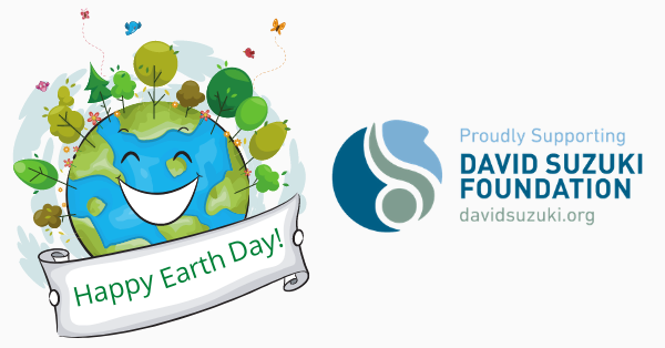Earth Day 2021 and Roasted Bean Box proudly supports David Suzuki Foundation