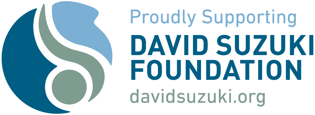 Proudly supporting the David Suzuki Foundation