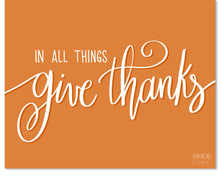 Load image into Gallery viewer, In All Things Give Thanks | Wall Art Print | Kmoe Design Co. Kmoe Design Co.