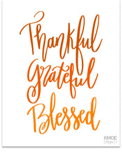 Load image into Gallery viewer, Thankful Grateful Blessed Hand Lettered Wall Art Print Kmoe Design Co.