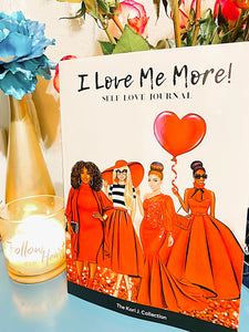 """I LOVE ME MORE"" Self Love Journal - The Kori J. Collection"