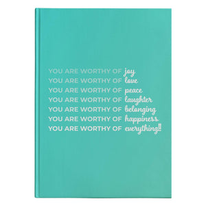 Open image in slideshow, You Are Worthy of.... Everything. The Hardcover Journal You NEED | Great Gift Idea