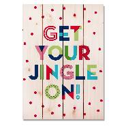 Open image in slideshow, Get Your Jingle On - Classic Pine Wood Art