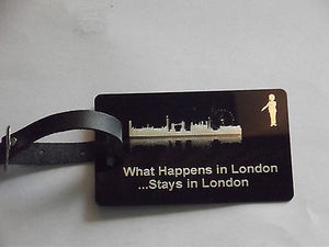 Novelty Luggage Crew Tags - WHAT HAPPENS IN LONDON STAYS .LONDON,NEW YORK,ECT -  Inflightgoods   - 7