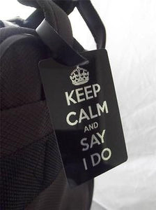 Novelty Luggage Crew Tags - Keep Calm and Say I Do -  Inflightgoods