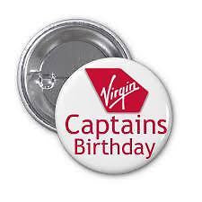 Virgin ,Ect New Happy Birthday 50mm Pin Button Badge ,Captain ,Air Steward , -  Inflightgoods