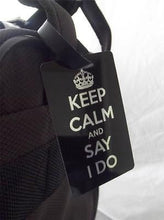 Novelty Luggage Crew Tags - Keep Calm and Say I Do