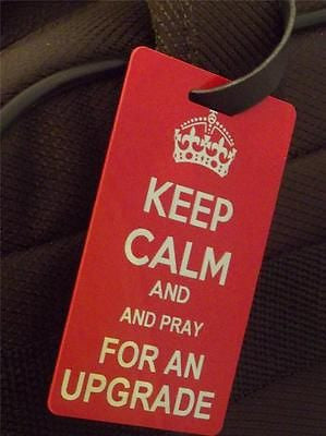 Novelty Luggage Crew Tags - Keep Calm and Pray For An Upgrade -  Inflightgoods